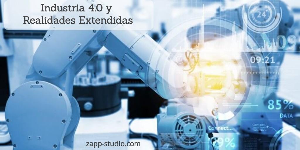 Industria 4.0 y Realidades Extendidas