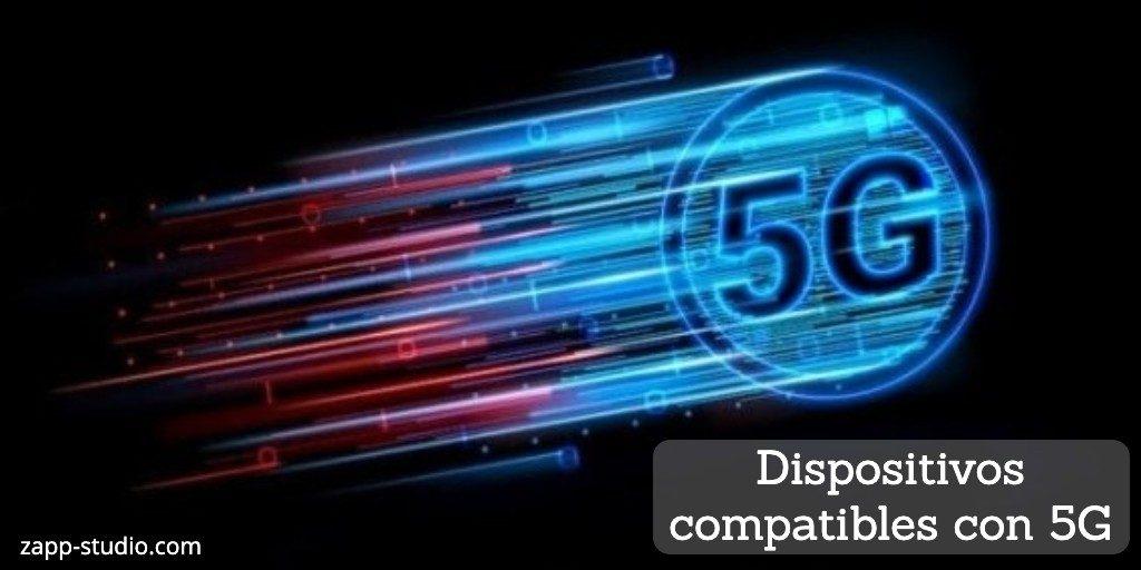 Dispositivos compatibles con el 5G